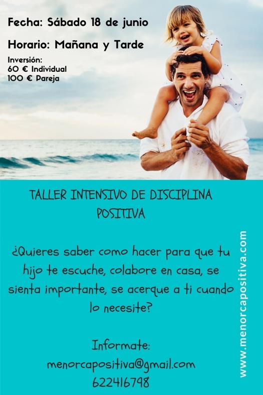 TALLER INTENSIVO DE DISCIPLINA POSITIVA menorcapositiva@gmail.com